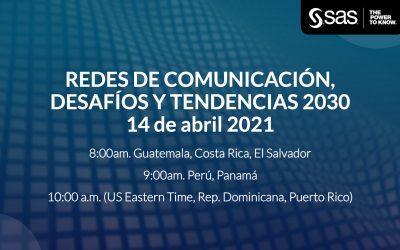Evento virtual – Redes de comunicación, desafíos y tendencias 2030 – 14 de abril