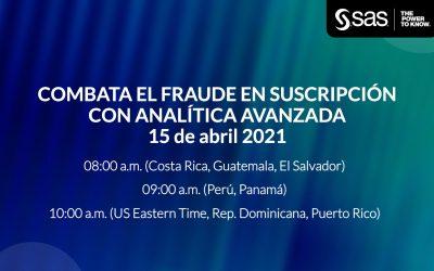 Evento virtual – Combata el fraude en suscripción con Analítica Avanzada – 15 de abril