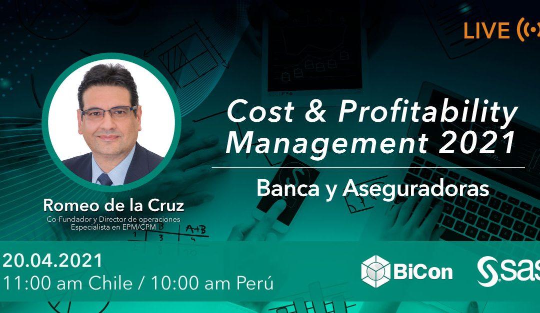 Evento virtual – Cost & Profitability Management 2021 (Banca y Aseguradoras) 20 de abril